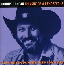Johnny Duncan - Thinkin of a Rendezvous: Columbia Country Hits [New CD]