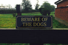 Quality Alluminium Beware Of The Dogs Sign
