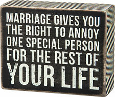 """Primitives By Kathy Small 5"""" x 4"""" Box Sign """"Marriage...Annoy One Special Person"""