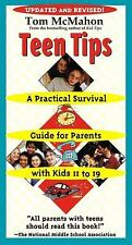 Teen Tips: A Practical Survival Guide For Parents With Kids 11-19 - LikeNew - Mc