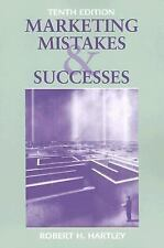 Marketing Mistakes and Successes, Hartley, Robert F.