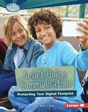 Smart Online Communication: Protecting Your Digital Footprint (Searchlight Books