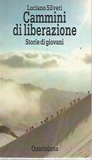 N93 Cammini di liberazione Luciano Silveri Queriniana 1992