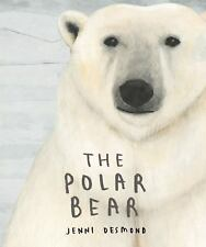 The Polar Bear (2016, Picture Book)