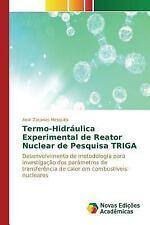 Termo-Hidraulica Experimental de Reator Nuclear de Pesquisa Triga by Mesquita...