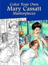 Color Your Own Mary Cassatt Masterpieces (Dover Art Coloring Book), Mary Cassatt