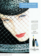 PUBLICITE ADVERTISING 046  1988  Guerlain maquillage  Liner poudre