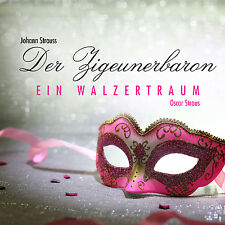 CD Der Zigeunerbaron Johann Strauß, Ein Waltzertraum von Oscar Straus