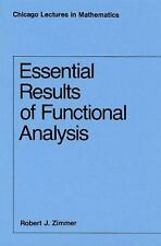 Essential Results of Functional Analysis (Chicago Lectures in Mathemat-ExLibrary