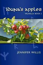 Iduna's Apples by Jennifer Willis (2012, Paperback)