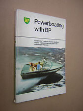 POWERBOATING WITH BP. RON WARRING. 1973. 1st EDITION. ILLUSTRATED. SPEED BOATS
