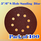 "100X 5""/ 6"" 8 Hole Sanding Disc Sandpaper Velcro Hook & Loop 60 120 240 320 Grit"
