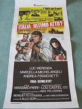 """"""" ITALIA : ULTIMO ATTO ?  """" MASSIMO PIRRI LUC MERENDA LOCANDINA ORIGINALE 1977"""