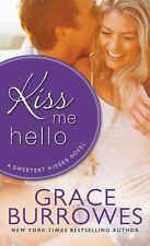 BUY 2 GET 1 FREE : Kiss Me Hello 3 by Grace Burrowes (2015, Paperback)