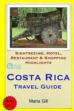 Costa Rica Travel Guide : Sightseeing, Hotel, Restaurant and Shopping...