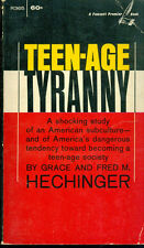 TEEN-AGE TYRANNY by Grace & Fred M. Hechinger (1967) Fawcett Premier pb
