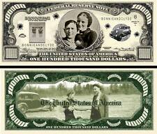 Bonnie and Clyde $100,000 Dollar Bill Collectible Funny Money Novelty Note