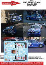 DÉCALS 1/43 réf 951 FIAT PUNTO S1600 BALDACCI Monte Carlo 2005