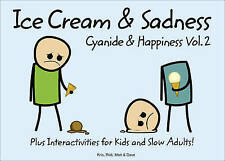 Cyanide and Happiness: Bk. 2: Ice Cream and Sadness-ExLibrary