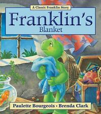 Franklin: Franklin's Blanket by Paulette Bourgeois (2011, Paperback)