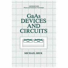 Microdevices: GaAs Devices and Circuits by Michael S. Shur (2013, Paperback)
