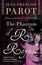 The Phantom of Rue Royale: The Nicolas Le Floch Investigations 3,Howard Curtis (