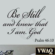 Be Still and Know that I am God Psalm 46:10 Wall Decal Bible Scripture Christian