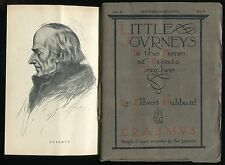 LITTLE JOURNEYS to the Homes of Great Teachers ERASMUS Hubbard Sept. 1908