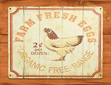 TIN Sign Farm Fresh Eggs For Sale 25 Cents Laid Daily Chicken Farm Coop