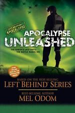 Apocalypse Unleashed: The Earth's Last Days: The Battle Rages On (Left Behind Mi