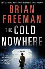 The Cold Nowhere : A Jonathan Stride Novel by Brian Freeman (2015, Paperback)