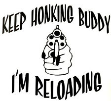 Keep Honking Decal- Window sticker Car RV Truck ATV Hunting Outdoor Vinyl Decal