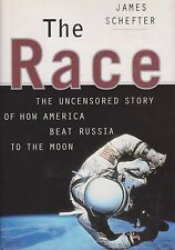 the race the uncensored story of how America beat Russia to the moon HC Book