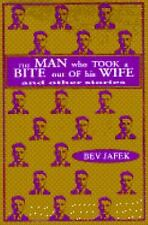 The Man Who Took a Bite Out of His Wife and Other Stories by Bev Jafek (1995,...