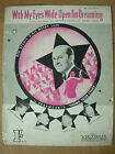 VINTAGE SHEET MUSIC - WITH MY EYES WIDE OPEN I'M DREAMING - PIANO VOICE UKULELE