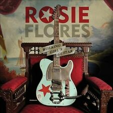 Working Girl's Guitar - Rosie Flores Compact Disc