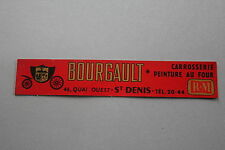 MG Ancien autocollant BOURGAULT carroserie peinture Saint Denis RM carrosse