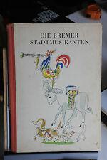 1947 - GRIMM - DIE BREMEN STADMUSIKANTEN - ILLUSTRATO DA HANS FISCHER