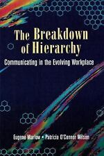 The Breakdown of Hierarchy: Communicating in the Evolving Workplace (Butterworth