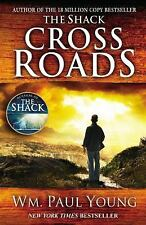 NEW Cross Roads by Wm. Paul Young Paperback Crossroads Christian Fiction William