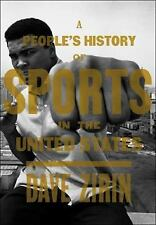 A People's History of Sports in the United States: 250 Years of Politics, Protes