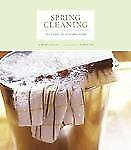 Spring Cleaning: The Spirit of Keeping Home, Patrick Fox, Nassif, Monica, Good C