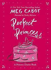 Perfect Princess: A Princess Diaries Book, Cabot, Meg, Good Book