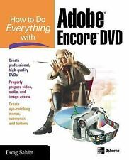 How to Do Everything Ser.: How to Do Everything with Adobe Encore by Doug Sahlin