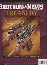 SHOTGUN NEWS MAGAZINE TREASURY 15th ANNUAL,A COLLECTION OF THE BEST SHOTGUN 2014