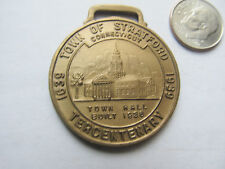 Scarce Antique Watch Fob Medal, 1939 STRATFORD, CONNECTICUT TERCENTENARY, 350th