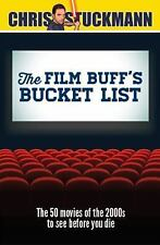 The Film Buff's Bucket List : The 50 Movies of the 2000s to See Before You...