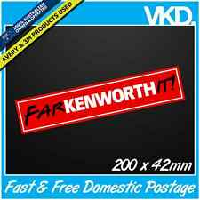 Farkenworthit! Sticker/ Decal - Truck Turbo UTE 4x4 DIESEL KENWORTH Fck Funny