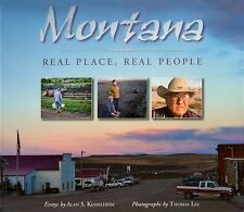 Montana : Real Place, Real People by Alan S. Kesselheim (2012, Paperback)