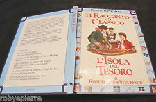 Ti racconto un classico L'isola del tesoro Robert Stevenson Roberto Piumini 1992